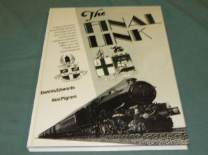 FINAL LINK - A PICTORIAL HISTORY OF THE GWR AND GCR JOINT LINE.. ; THE(Edwards, Pigram 1983)
